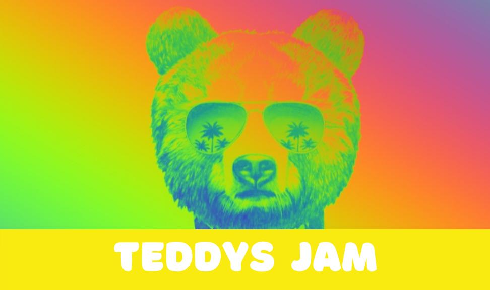 """""""Teddy's Jam"""""""